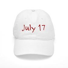"""July 17"" printed on a Baseball Cap"