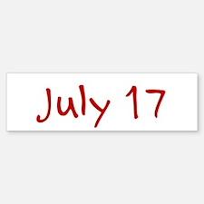 """July 17"" printed on a Sticker (Bumper)"