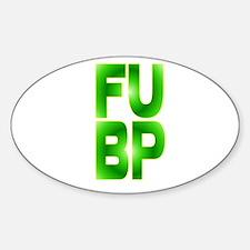 F.U. BP Sticker (Oval)