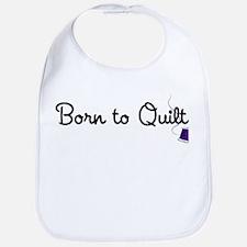 Born to Quilt Bib