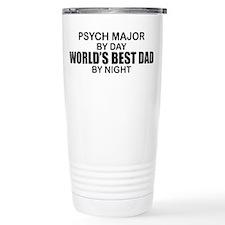 World's Best Dad - Psych Major Travel Mug
