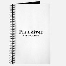 I'm a diver. I go deep - Journal