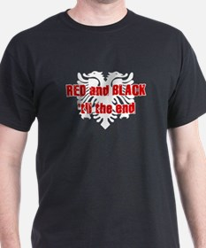 Red and Black til the end! T-Shirt
