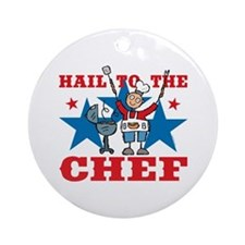 Hail To The BBQ Chef Ornament (Round)