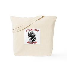 Fear The Reaper Tote Bag