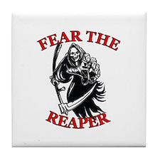 Fear The Reaper Tile Coaster