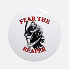 Fear The Reaper Ornament (Round)