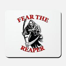 Fear The Reaper Mousepad