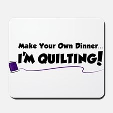 Make Your Own Dinner Mousepad