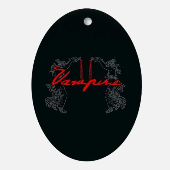 Vampire Blood Dance Ornament (Oval)