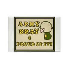 Army Brat Rectangle Magnet * Great Gift *