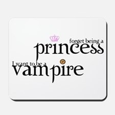 forget being a princess i wan Mousepad
