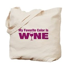 Favorite Color is Wine Tote Bag