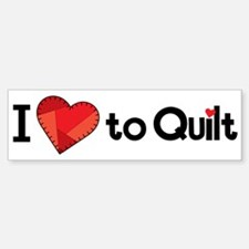 Love to Quilt Bumper Bumper Sticker