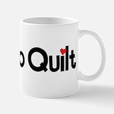 Love to Quilt Mug