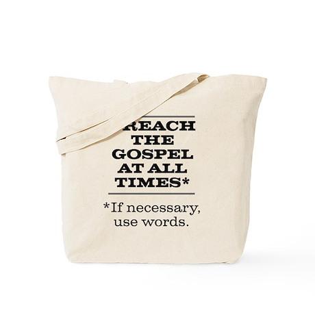 Preach the Gospel 2 Tote Bag