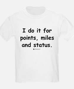 Points, Miles and Status -  Kids T-Shirt