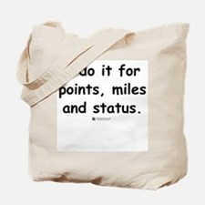 Points, Miles and Status -  Tote Bag