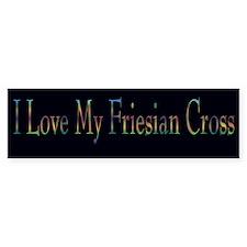I Love My Friesian Cross Bumper Bumper Sticker