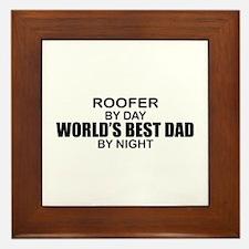 World's Best Dad - Roofer Framed Tile