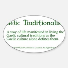 Gaelic Traditionalism Definit Oval Decal