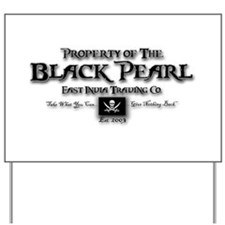 Black Pearl Yard Sign