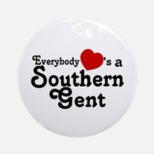 Everybody Hearts a Southern G Ornament (Round)