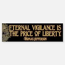 The Price of Liberty Bumper Bumper Sticker