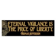 The Price of Liberty Bumper Sticker