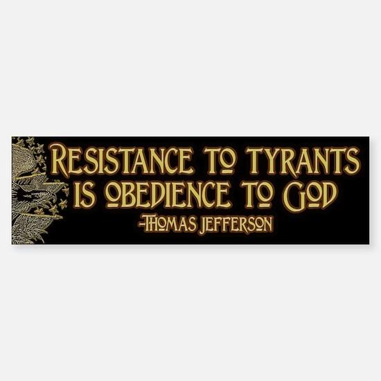 Resistance to Tyrants Sticker (Bumper)
