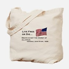 """Live Free or Die"" Tote Bag"