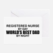 World's Best Dad - Registered Nurse Greeting Cards
