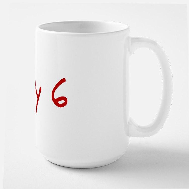 """""""May 6"""" printed on a Ceramic Mugs"""