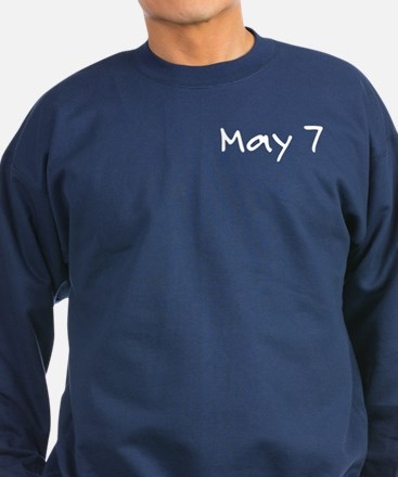 """May 7"" printed on a Sweatshirt (dark)"