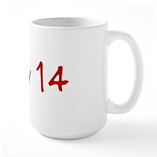 """May 14"" printed on a Mug"