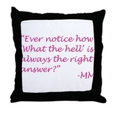 What the hell Throw Pillow