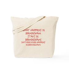 What happens in Birmingham... Tote Bag