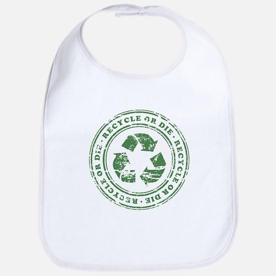 Recycle or Die Bib