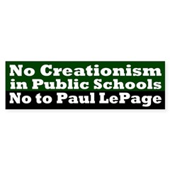 Creationism and Paul LePage bumper sticker