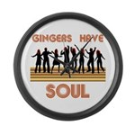 Gingers Have Soul Large Wall Clock