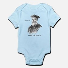 Nostradamus Told You So Infant Bodysuit