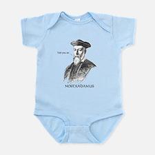 Nostradamus Told You So Infant Bodysuit