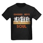 Gingers Have Soul Kids Dark T-Shirt