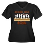 Gingers Have Soul Women's Plus Size V-Neck Dark T-