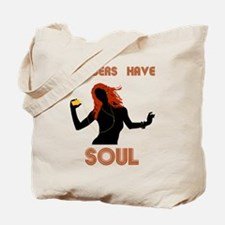 Female Gingers Have Soul Tote Bag