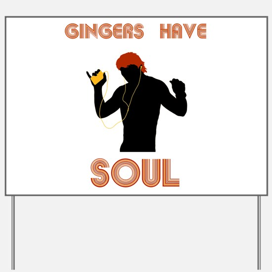 Male Gingers Have Soul Yard Sign