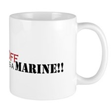 Back Off!-My Uncle is a Marin Mug