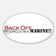 Back Off!-My Uncle is a Marin Sticker (Oval)