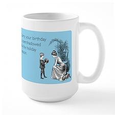Birthday Overshadowed Large Mug