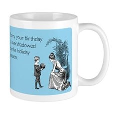 Birthday Overshadowed Small Mug